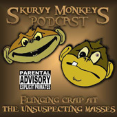 Skurvy Monkeys Podcast