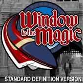 A Window To The Magic: Videocast (SD)